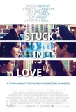 Stuck in Love Movie Poster Photo