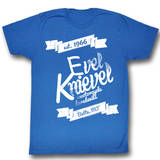 Evel Knievel - Est 1966 Shirts