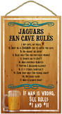 Jaguars Fan Cave Rules Wood Sign Cartel de madera