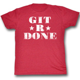 Larry The Cable Guy - Git R Done Shirts