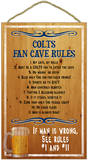 Colts Fan Cave Rules Wood Sign Wood Sign