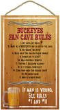Ohio State University Buckeyes Fan Cave Rules Wood Sign Wood Sign