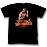 Bloodsport - Say Matte T-shirts