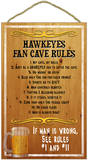 Hawkeyes Fan Cave Rules Wood Sign Wood Sign