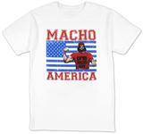 Macho Man - Macho America T-Shirts