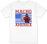 Macho Man - Macho America T-Shirts