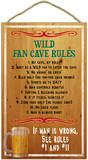 Wild Fan Cave Rules Wood Sign Wood Sign