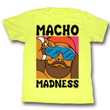 Macho Man - Wild Life Shirt