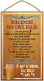 Avalanche Fan Cave Rules Wood Sign Wood Sign