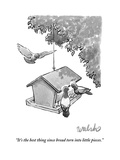 """""""It's the best thing since bread torn into little pieces."""" - New Yorker Cartoon Premium Giclee Print by Liam Walsh"""