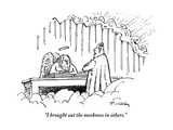 """I brought out the meekness in others."" - New Yorker Cartoon Premium Giclee Print by Mike Twohy"