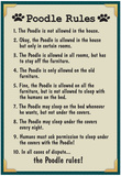 Poodle House Rules Posters