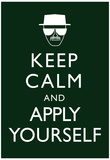 Keep Calm and Apply Yourself Affiche