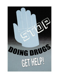Stop Doing Drugs Metal Print