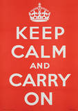 Keep Calm And Carry On Vintage Style Propaganda Poster Masterprint