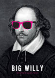 Shakespeare (Big Willy) Funny Poster Masterprint