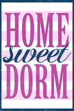 Home Sweet Dorm Retro Poster Posters