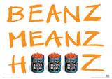 Heinz - Beanz Meanz Heinz Art Poster Masterprint