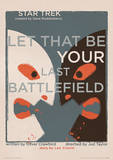 Star Trek - Let That Be Your Last Battlefield Vintage Style Television Poster Masterprint