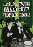Monty Python (Nudge Nudge Wink Wink) Television Poster Masterprint
