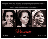 Dreamer (Trio): Peace, Power, Respect Posters