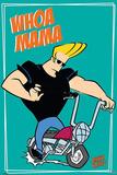 Johnny Bravo (Whoa Mama) Print