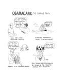 Obamacare: The Horrible Truth - Cartoon Regular Giclee Print by Emily Flake