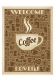 Welcome Coffee Lovers Art by  Anderson Design Group