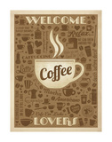 Welcome Coffee Lovers Prints by  Anderson Design Group