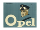 German Advertisement for 'Opel' Brand Cars, Printed by Hollerbaum and Schmidt, Berlin, 1911 Giclee Print by Hans Rudi Erdt