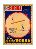 French School - Poster Advertising the Ladder of Death at the 'Cirque Robba' - Giclee Baskı