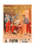 "Machine a Coudre ""H. Vigneron""', Poster Advertising Sewing Machines, c.1902 Giclee Print by Etienne Albert Eugene Joannon-Navier"