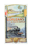 Poster Advertising the 'L'Orleans a Toute Vapeur' Railway Service, 1908 Giclee Print by Georges Blott