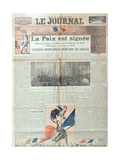Front Page of 'Le Journal' Celebrating the Signing of the Treaty of Versailles on 28th June 1919,… Giclee Print by  French School