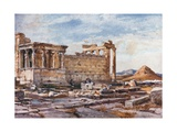 The Southern Side of the Erechtheum, with the Foundations of the Earlier Temple of Athena Polias Giclee Print by John Fulleylove