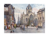 St. Giles's Cathedral from the Lawnmarket Giclee Print by John Fulleylove