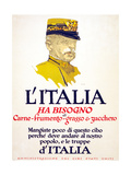 Italy Has Need of Meat, Wheat, Fat, and Sugar, 1917 Giclee Print by George Illian