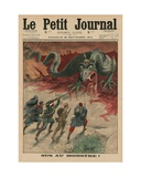 Death to the Monster, Front Cover Illustration from 'Le Petit Journal', Supplement Illustre, 20th… Giclee Print by  French School