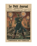 The Vandals' Emperor, Front Cover Illustration from 'Le Petit Journal', Supplement Illustre, 4th… Giclee Print by  French School