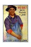 """Sure! We'll Finish the Job"", 1918 Giclee Print by Gerrit Albertus Beneker"