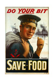 "WW1 Poster Urging You to ""Do Your Bit - Save Food"" 1917 Giclee Print by Maurice Randall"