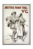 """Better Than the VC."" (I.E. Victoria Cross) - Poster Showing a Soldier Holding a Baby, as He… Giclee Print by Harry Furniss"