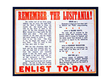'Remember the Lusitania!', British Propaganda Notice to Encourage Enlistment, 1915 Giclee Print by  English School