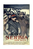 """Save Serbia, Our Ally"", 1916 Giclee Print by Théophile Alexandre Steinlen"