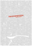 Trainspotting Black Title By Irvine Welsh, Red Title Full Book text Poster Prints