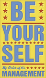 Be Yourself Prints by John Golden