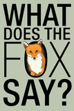 What Does the Fox Say Humor Plastic Sign Plastic Sign