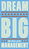 Dream Big (blue) Posters by John W. Golden