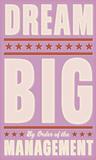 Dream Big (pink) Prints by John Golden