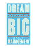 Dream Big (blue) Print by John W. Golden